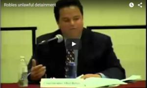 Albert Robles Unlawful Detainment